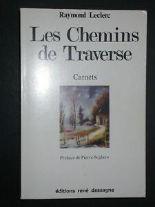 Les chemins de Traverse - Leclerc - Carnets éd. Dessagne