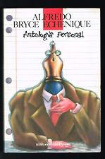Alfredo Bryce Echenique Antologia Personal Cuentos Biografia Peru 1995 1st E UPR
