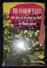 THE CLASH OF FLEETS by CHARLES GIBSON-ABELARD SCHUMAN-H/B D/W-£3.25 UK POST