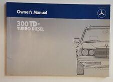 Betriebshandbuch / Owners manual Mercedes 300TD Turbo Diesel 1985