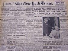 1948 JUL 14 NEW YORK TIMES NEWSPAPER - BARKLEY TO BE TRUMAN RUNNING MATE - NT 17