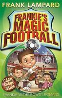 Frankie's Magic Football: 02 Frankie vs The Rowdy Romans by Lampard, Frank, Acce