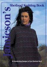 Jamieson's Shetland Knitting Book by Gregory Courtney and Nancy Denkin (2001)