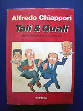 Alfredo Chiappori - Tali & Quali - 1^ Ed. Rizzoli, 1990