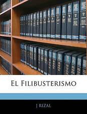 NEW El Filibusterismo (Spanish Edition) by J RIZAL