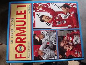 Le Livre d'Or de la Formule 1 Saison 2000 Schumacher Trulli Villeneuve  Alesi