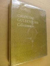 José de Azeredo Perdigao - Calouste Gulbenkian, collectionneur
