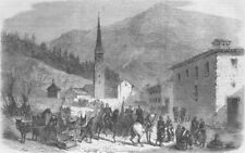 FRANCE. Modane, Savoie-troops, route to Chambery, antique print, 1860