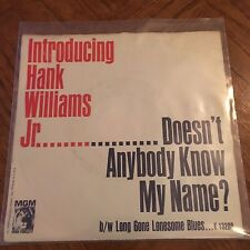 Hank Williams Jr. - Long Gone Lonesome Blues & Doesn't Anybody Know My Name 45