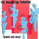 The Manhattan Transfer - Bodies and Souls (1993)