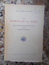 G. DE LORRIS, Le Roman de la Rose (a cura di S. Battaglia)