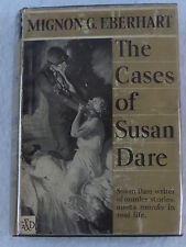 Mignon G. Eberhart THE CASES OF SUSAN DARE The Crime Club Inc. 1934