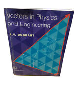 Vectors in Physics and Engineering by Durrant, A. V.