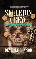 Skeleton Crew: A Lindsay Chamberlain Novel: By Connor, Beverly