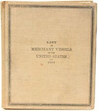 List of Merchant Vessels of the United States 1913, Govt Printing Office 1913