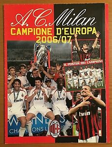 "Milan A.C. campione d'europa 2006/07 "" Con Poster gigante "" cm 86 x 58"