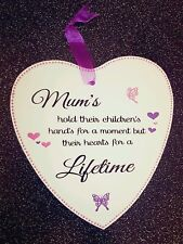 Mum's Hold Their Children's Hands VinylWooden Heart Plaque Special Occasion Gift