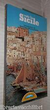 VOIR LA SICILE Nantas Salvalaggio Le guide del Gabbiano Edizioni Primavera 1988