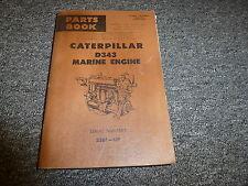 Caterpillar Cat Model D343 Marine Engine Parts Catalog Manual Book S/N 33B1-Up