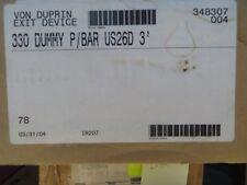 Von Duprin Exit Device  330 Dummy Push/Bar  US26D  3'