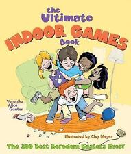 The Ultimate Indoor Games Book: The 200 Best Boredom Busters Ever!-ExLibrary