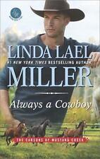 ALWAYS A COWBOY - MILLER, LINDA LAEL - NEW PAPERBACK BOOK