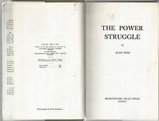 The power struggle by alan reid a discussion of political power autographed 1969