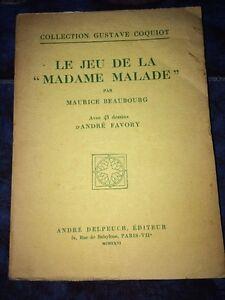 LE JEU DE LA MADAME MALADE, 1926.