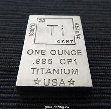 """1 oz Titanbarren """"Element"""" (1 Unze avdp Titan Barren Unzen .996 CP1 Grade) NEU!!"""
