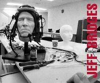 Jeff Bridges : Pictures, Hardcover by Bridges, Jeff (PHT); Brougher, Kerry (E...