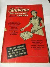 Sunbeam Controlled Heat Automatic Frypan - Antique 1953 Manuel Recipe Cookbook