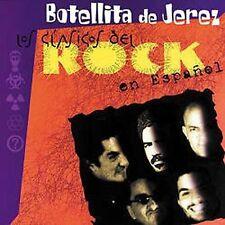 Botellita De Jerez : Clasicos Del Rock En Espanol CD