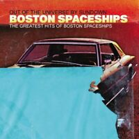Boston Spaceships - Greatest Hits Of Boston Spaceships: Out Of The Universe By S