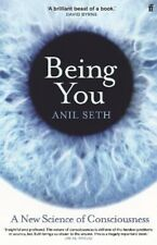 Being You: A New Science of Consciousness   Professor Anil Seth
