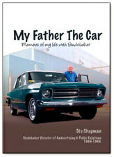 My Father The Car: Memoirs of My Life with Studebaker -Stu Chapman - BRAND NEW