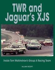 TWR AND JAGUAR'S XJS: INSIDE TOM WALKINSHAWS GROUP A RACING TEAM