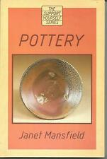 Pottery, By Janet Mansfield, 1st Edition 1986