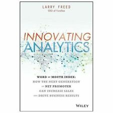 Innovating Analytics: How the Next Generation of Net Promoter Can Increase Sale