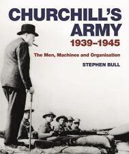 CHURCHILL'S ARMY - BULL, STEPHEN - NEW HARDCOVER BOOK