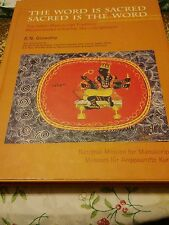 THE WORD IS SACRED SACRED IS THE WORD B.N. Goswamy HB/DJ 2007 ILLUSTRA Like New