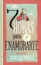 Como enamorar a una mujer en siete horas (Spanish Edition)-ExLibrary