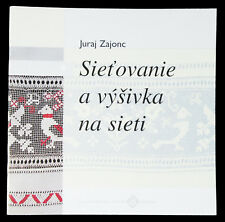 BOOK Slovak Folk Embroidery tulle net lace costume bonnet pattern kroj technique