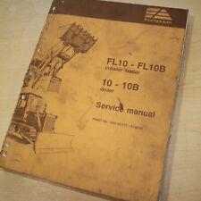 Allis Chalmers Fl10 10 10b Tractor Dozer Crawler Service Repair Shop Manual Book
