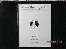 Krypts Quarterly Crier; Yr 2 Volume 2 Bound