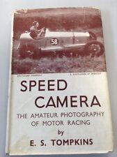 Speed Camera - E.S. Tompkins 1946