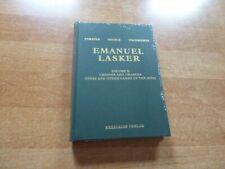 EMANUEL LASKER Volume 2: Choices and Chances by Forster & Negele & Tischbierek