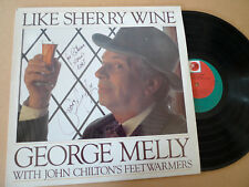 GEORGE MELLY & John Chilton's Feet Warmers ‎– Like Sherry Wine LP N140 SIGNED
