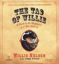 The Tao of Willie : A Guide to the Happiness in Your Heart (Audiobook)