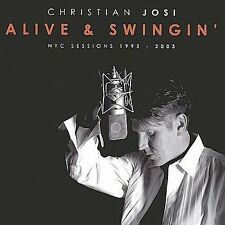 Alive & Swingin' Christian Josi Audio CD Used - Very Good