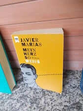 Mein Herz so weiss, ein Roman von Javier Marias